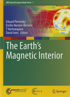 The Earth's Magnetic Interior By Petrovsky, Eduard (EDT)